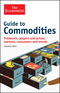 Guide to Commodities: Producers, players and prices, markets, consumers and trends (1118383710) cover image
