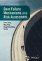 Dam Failure Mechanisms and Risk Assessment (1118558510) cover image
