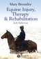 Equine Injury, Therapy and Rehabilitation, 3rd Edition (1405150610) cover image
