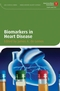 Biomarkers in Heart Disease (1405175710) cover image
