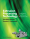 Extrusion Processing Technology: Food and Non-Food Biomaterials (1444338110) cover image