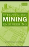 Introductory Mining Engineering, 2nd Edition (0471348511) cover image