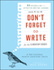 Don't Forget to Write for the Elementary Grades: 50 Enthralling and Effective Writing Lessons (Ages 5 to 12) (1118024311) cover image