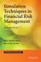 Simulation Techniques in Financial Risk Management, 2nd Edition (1118735811) cover image