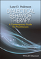 Dialectical Behavior Therapy: A Contemporary Guide for Practitioners (1118957911) cover image