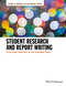 Student Research and Report Writing: From Topic Selection to the Complete Paper (1118963911) cover image