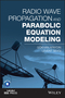 Radio Wave Propagation and Parabolic Equation Modeling (1119432111) cover image