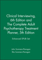Clinical Interviewing, 6e Enhanced EPUB and The Complete Adult Psychotherapy Treatment Planner, 5e Set (1119465311) cover image