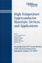 High-Temperature Superconductor Materials, Devices, and Applications: Proceedings of the 106th Annual Meeting of The American Ceramic Society, Indianapolis, Indiana, USA 2004 (1574981811) cover image