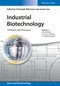 Industrial Biotechnology: Products and Processes (3527341811) cover image