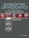 Interceptive Orthodontics: A Practical Guide to Occlusal Management (0470656212) cover image