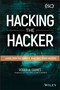 Hacking the Hacker: Learn From the Experts Who Take Down Hackers (1119396212) cover image