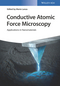 Conductive Atomic Force Microscopy: Applications in Nanomaterials (3527340912) cover image