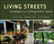 Living Streets: Strategies for Crafting Public Space (0470903813) cover image