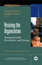 Resizing the Organization: Managing Layoffs, Divestitures, and Closings (0787958913) cover image
