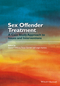 Sex Offender Treatment: A Case Study Approach to Issues and Interventions (1118674413) cover image