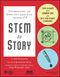 STEM to Story: Enthralling and Effective Lesson Plans for Grades 5-8 (1119001013) cover image