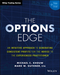 The Options Edge: An Intuitive Approach to Generating Consistent Profits for the Novice to the Experienced Practitioner (1119212413) cover image
