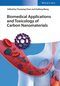 Biomedical Applications and Toxicology of Carbon Nanomaterials (3527338713) cover image