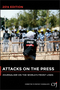 Attacks on the Press: Journalism on the World's Front Lines, 2014 Edition (1118873114) cover image