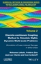 Discrete-continuum Coupling Method to Simulate Highly Dynamic Multi-scale Problems: Simulation of Laser-induced Damage in Silica Glass, Volume 2 (1848217714) cover image