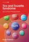 Tics and Tourette Syndrome: Key Clinical Perspectives (1909962414) cover image