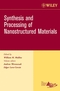 Synthesis and Processing of Nanostructured Materials, Volume 27, Issue 8 (0470080515) cover image