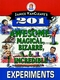 Janice VanCleave's 201 Awesome, Magical, Bizarre, & Incredible Experiments (0471310115) cover image