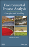Environmental Process Analysis: Principles and Modeling (1118115015) cover image