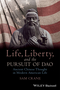 Life, Liberty, and the Pursuit of Dao: Ancient Chinese Thought in Modern American Life (1118656415) cover image