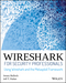 Wireshark for Security Professionals: Using Wireshark and the Metasploit Framework (1118918215) cover image