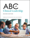 ABC of Clinical Leadership, 2nd Edition (1119134315) cover image