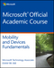 Exam 98-368 MTA Windows Devices and Mobility Fundamentals (EHEP003415) cover image