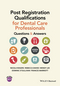 Post Registration Qualifications for Dental Care Professionals: Questions and Answers (EHEP003515) cover image
