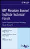 69th Porcelain Enamel Institute Technical Forum: Ceramic Engineering and Science Proceedings, Volume 28, Issue 10 (0470196416) cover image