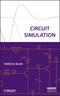 Circuit Simulation (0470538716) cover image
