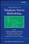 Advances in Telephone Survey Methodology (0471745316) cover image