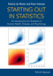 Starting out in Statistics: An Introduction for Students of Human Health, Disease, and Psychology (1118384016) cover image