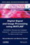 Digital Signal and Image Processing using MATLAB, Volume 2: Advances and Applications: The Deterministic Case, 2nd Edition (1848216416) cover image