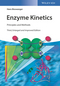 Enzyme Kinetics: Principles and Methods, 3rd Edition (3527342516) cover image