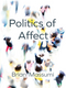 The Politics of Affect (0745689817) cover image