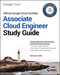 Official Google Cloud Certified Associate Cloud Engineer Study Guide (1119564417) cover image