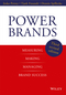 Power Brands: Measuring, Making, and Managing Brand Success, 3rd Edition (3527507817) cover image
