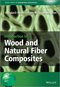 Introduction to Wood and Natural Fiber Composites (0470710918) cover image