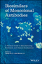 Biosimilars of Monoclonal Antibodies: A Practical Guide to Manufacturing, Preclinical, and Clinical Development (1118662318) cover image