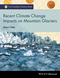Recent Climate Change Impacts on Mountain Glaciers (1119068118) cover image
