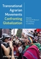 Transnational Agrarian Movements Confronting Globalization (1405190418) cover image