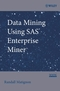 Data Mining Using SAS Enterprise Miner (0470149019) cover image