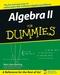Algebra II For Dummies (0471775819) cover image