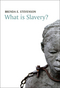 What is Slavery? (0745671519) cover image